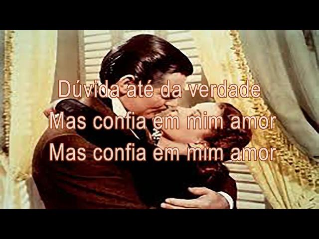 Наша любовь, Nosso Amor(Our Love) - Тексты на португальском, Vídeo com Letras(Music video with Portugues Lyric)
