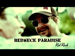 Kid Rock ft. Hank Williams Jr. «Redneck Paradise» (2012)