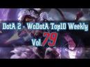 DotA2 - WoDotA Top10 Vol.79