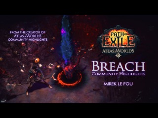 Path Of Exile | Breach Community Highlights by MirekLeFou