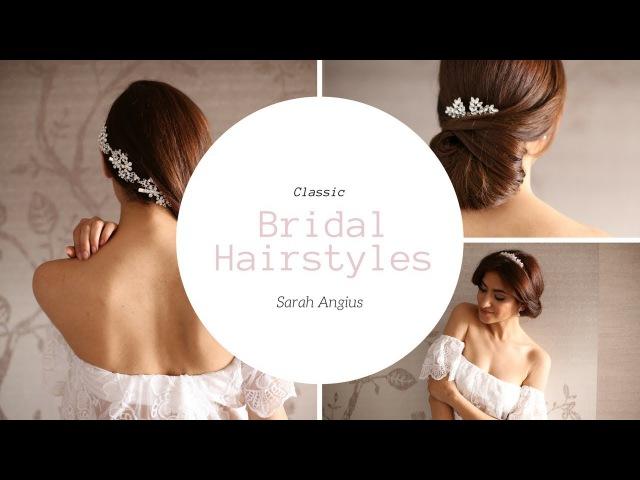 Classic Bridal Hairstyles | Sarah Angius