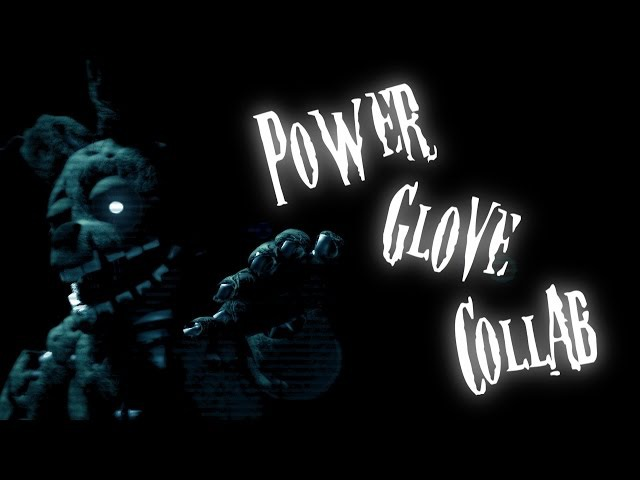 [FNaF SFM] Knife Party - Power Glove COLLAB
