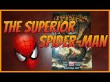 СОВЕРШЕННЫЙ ЧЕЛОВЕК-ПАУК ТОМ 3 - THE SUPERIOR SPIDER-MAN VOLUME 3 Обзор комикса !
