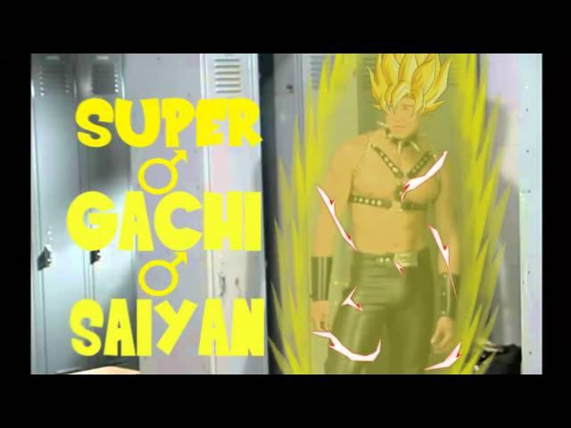 SUPER ♂ GACHI ♂ SAIYAN