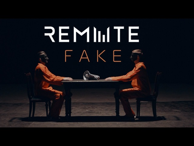 REMUTE - FAKE (OFFICIAL MUSIC VIDEO)