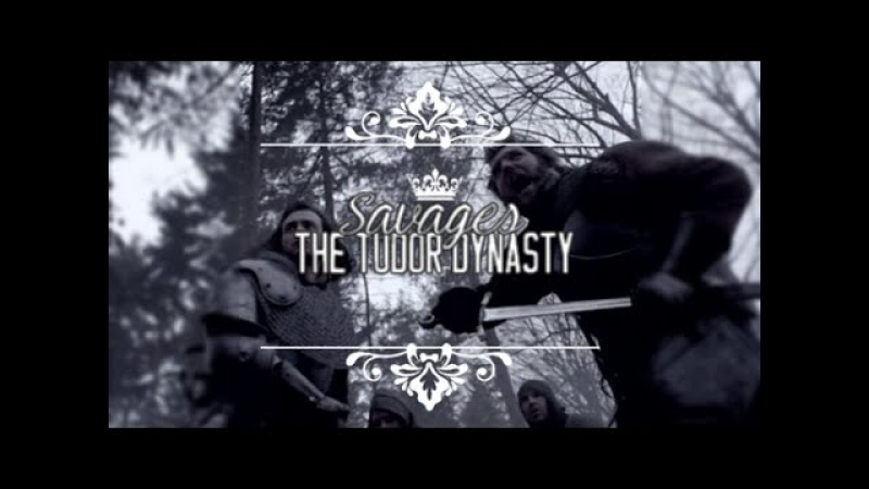 ♛ the Tudor Dynαsty | We're just sαvαges
