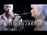 Mark Knopfler &amp Emmylou Harris - If This Is Goodbye (Real Live Roadrunning) OFFICIAL