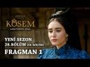 Muhteşem Yüzyıl: Kösem   Yeni Sezon - 28.Bölüm (58.Bölüm)   Fragman 1