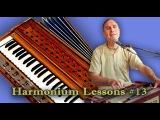 Learn Easy tune of Bada Haridas Prabhu. Harmonium Lessons #13