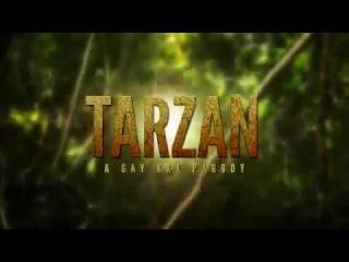 Tarzan A Gay XXX Parody Trailer Тарзан гей фильмы 2016 года