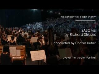 Richard strauss - salome / саломея (opera in concert) (verbier festival, 2017)