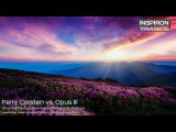 Ferry Corsten vs. Opus III - It's a Fine Day to Follow You (Markus Schulz Mashup)