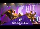 QUEST CREW   Hit The Floor Gatineau HTF2017