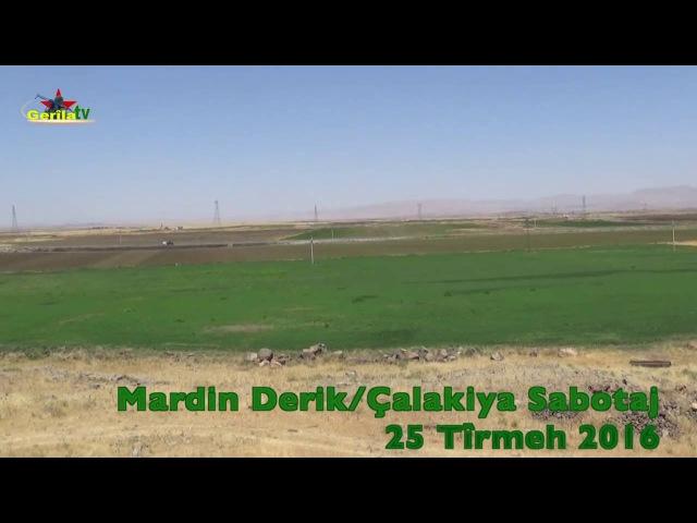 Mardin Derik Sabotaj Eylemi 25 Temmuz 2016