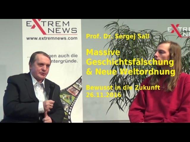 Plan: Neue Weltordnung - Prof. Dr. Sergej Sall ( russisch - deutsch)| ExtremNews - 26.11.2016