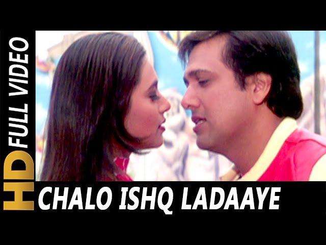 Chalo Ishq Ladaaye | Sonu Nigam, Alka Yagnik | Chalo Ishq Ladaaye 2000 Songs | Govinda, Rani Mukerji