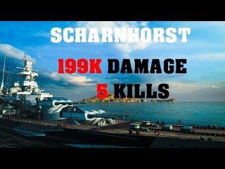 Tier VII - Scharnhorst - 5 Kills - 199K Damage - World of Warships