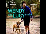 Wendy and Lucy Theme - Will Oldham (Credit song)