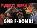 GNR F-Bombs - Playlist Junkie 5