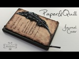 Paper&ampQuill Journal Cover - polymer clay TUTORIAL