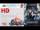 Люди Икс׃ Апокалипсис - Русский Трейлер 3 финальный, (2016) HD
