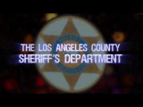The Los Angeles County Sheriff's Department.