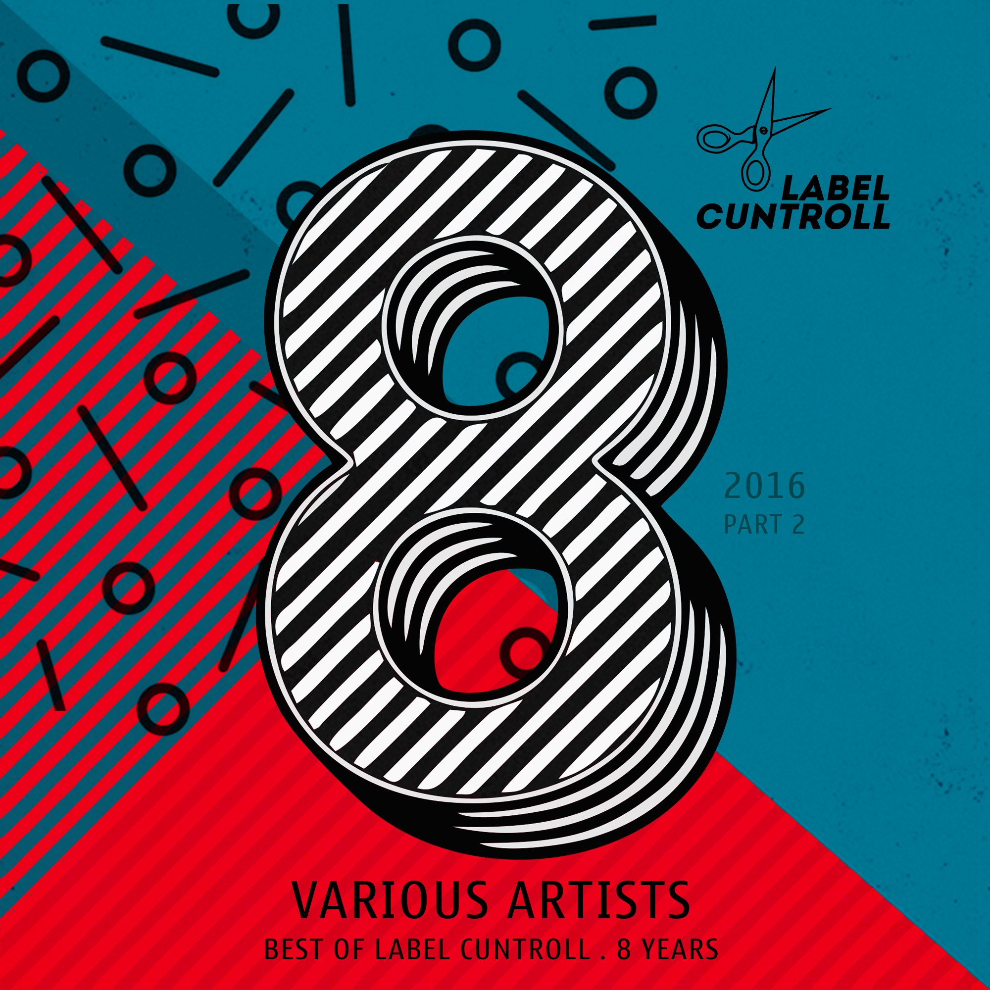 Various Artists — Best of Label Cuntroll (part 2) (2016)