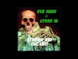 Evil Pimp Feat Creep Lo - Makin My Own Graveyard