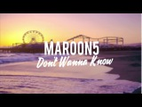 Maroon 5 feat. Kendrick LamarDont Wanna Know (Viance Remix)