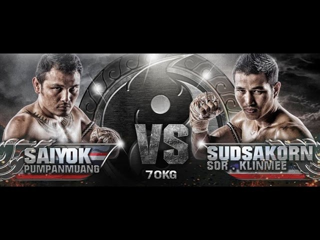 THAI FIGHT KING OF MUAY THAI Saiyok Pumpanmuang vs Sudsakorn Sor Klinmee full HD