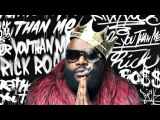 Rick Ross - Dead Presidents (feat. Future, Young Jeezy, Yo Gotti) (Rather You Than Me)