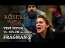 Muhteşem Yüzyıl Kösem Yeni Sezon 16 Bölüm 46 Bölüm Fragman 2