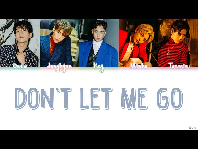 SHINEE (샤이니) – DON'T LET ME GO (투명 우산) Lyrics (Color Coded/ENG/ROM/HAN)