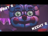 Five Nights at Freddy's Sister Location #3 СТОЙ НА МЕСТЕ, ПАДЛА!