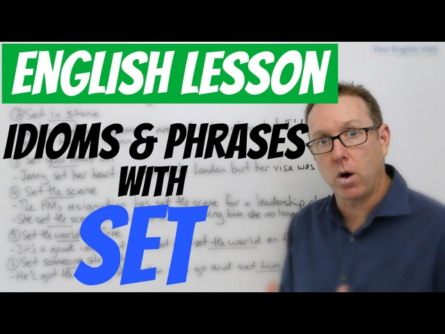 English lesson - Idioms and phrases with the words SET - frases en inglés