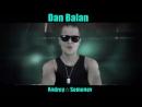 Dan Balan Не Любя Andrey☆Semenov