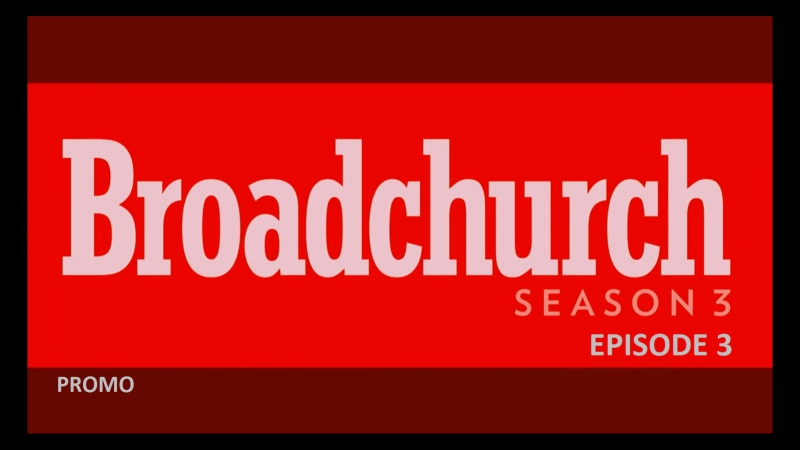 Бродчёрч (Убийство на пляже). 3 сезон. 3 Серия. Промо / Broadchurch. Season 3. Episode 3. Promo.