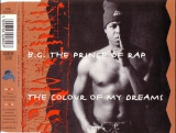 B.G. The Prince Of Rap - The Colour Of My Dreams (1994)