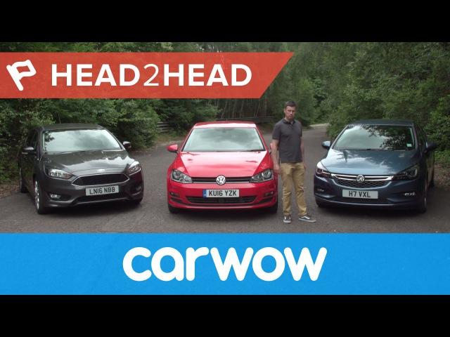 2017 Opel Astra vs VW Golf vs Ford Focus