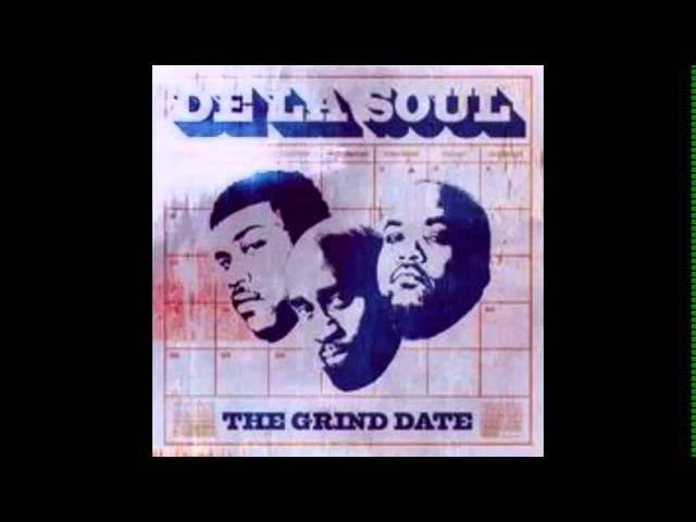 FULL ALBUM] De La Soul The Grind Date [HQ] (Low)
