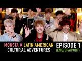 YT08.05.2017 ZANY TV MONSTA X - Latin American Cultural Adventures Part 1
