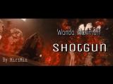 | Wanda Maximoff | Shotgun |