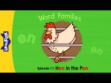Word Families 11: Hen in the Pen | Level 1 | By Little Fox
