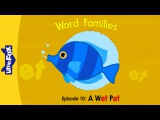Word Families 10: A Wet Pet | Level 1 | By Little Fox