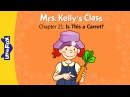 Mrs. Kelly's Class 21: Is This a Carrot? | Level 1 | By Little Fox