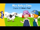 Mrs. Kelly's Class 20: What's That? | Level 1 | By Little Fox