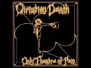 Christian Death - Only Theatre Of Pain (Full Album)