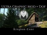 FIRST ULTRA GRAPHICS MOD + DOF  Kingdom Come Deliverance - Max Settings  Nvidia GTX 1080