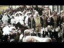 Царь Романов Николай 2 Уникальная цветная кинохроника Николай 2 и его семья