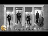 Tango por Cuatro Tape Five Remix